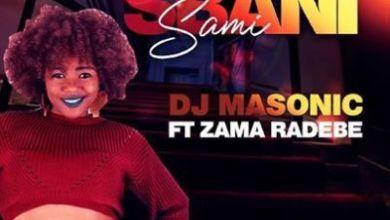 DJ Masonic – Sbani Sami ft. Zama Radebe