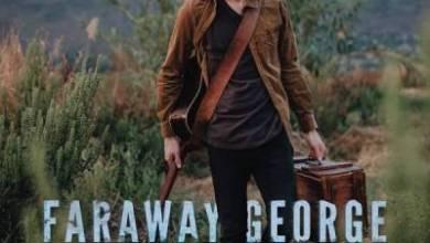 Faraway George – Sugar Cane + Video
