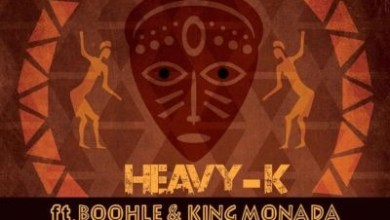 Heavy K – Qondile ft. King Monada & Boohle