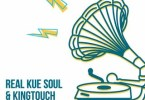 Real Kue Soul & KingTouch – Like It Or Not