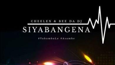Cheelex & Bee Da Dj – Sabangena