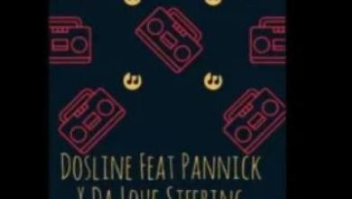 Dosline – Akekho'munye ft. Pannick x Da Louf Steering