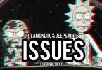 Dr. Lamondro & DeepSaints – Issues