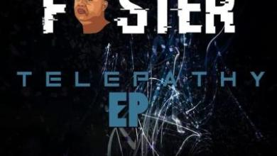 Foster – Take Control ft. Afro Sound & Dj Toolz