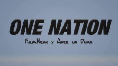 FunkNero x Avee no Dura (Bathathe Fam) – One Nation
