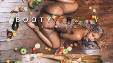Fahima Sing – Booty Fruity