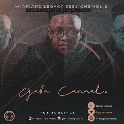 Gaba Cannal – Amapiano Legacy Sessions Vol. 02 Mix