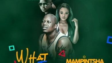 Mampintsha – What Time Is It ft. Babes Wodumo, Bhar & Danger