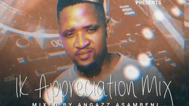 Angazz (Asambeni) – 1K Appreciation Mix