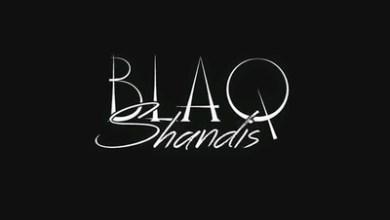 BlaqShandis – Quarantine Mixtape