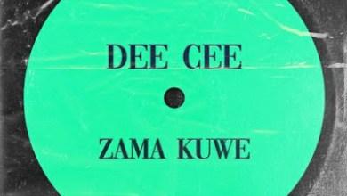 Dee Cee – Zama Kuwe (Original Mix)