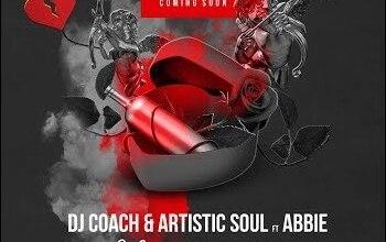 DJ Coach & Artist Soul – Ngyak'thanda ft. Abbie