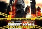 Eminent Boyz – LockDown Experience