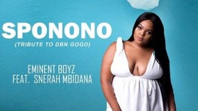 Eminent Boyz – Sponono ft. Snerah Mbidana