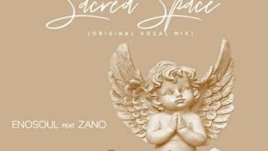 Enosoul – Sacred Space ft. Zano