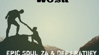 Epic Soul Za & Deej Ratiiey – Woza (Gruv Session)