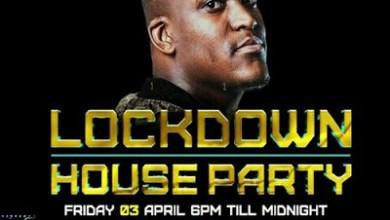 Lebza The Villain – LockDown House Party Mix