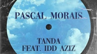 Pascal Morais – Tanda ft. Idd Aziz