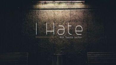 Beatmochini – I Hate ft. Tswyza & Lection