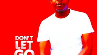Dj Mimmz Africa – Don't Let Go ft. Cupid & Mpho