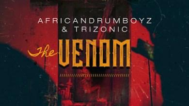 African Drumboyz & Trizonic – The Venom