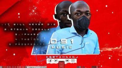 Ceeyah Da Dj – It Will Never Die