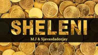 M.J & Sjavas Da Deejay – Sheleni