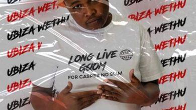 UBiza Wethu – Long Live Gqom 5 (For Casper no Slim)