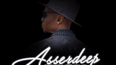 Asserdeep – Number One ft. Dj What What