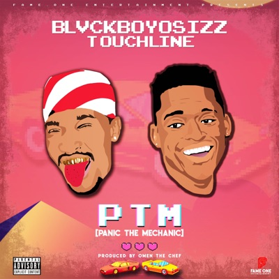 Blvckboyosizz – PTM (Panic the Mechanic) ft. Touchline