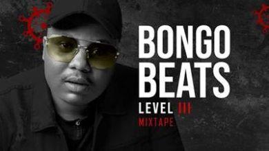 Bongo Beats – Level 3 (Mixtape)