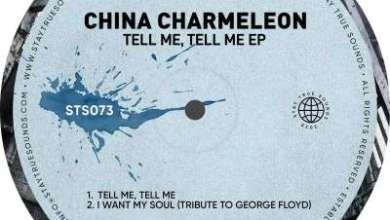 China Charmeleon – I Want My Soul (Tribute to George Floyd)