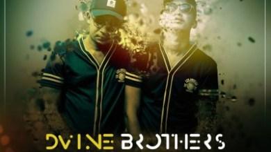 Dvine Brothers – Keep On ft. Brenden Praise