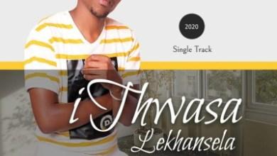 Ithwasa Lekhansela – Nganixolela Kudala