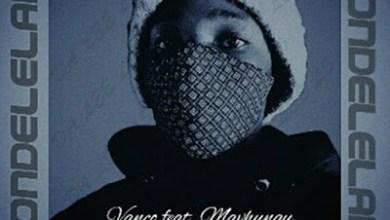 Vanco ft. Mavhungu – Kondelelani (Da Lee LS Remix)