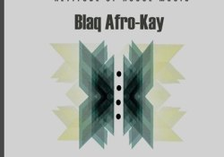 BlaQ Afro-Kay – Deep In The Dark EP