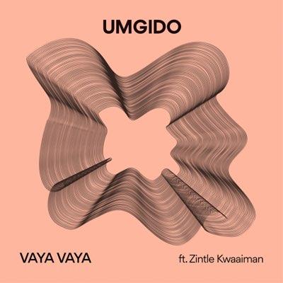 Da Fresh & Athie (Umgido) – Vaya Vaya ft. Zintle Kwaaiman
