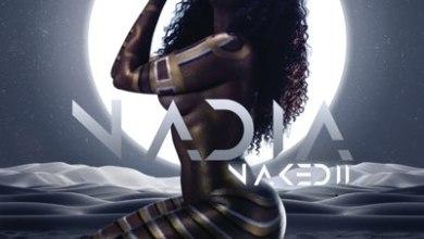 Nadia Nakai – Addicted