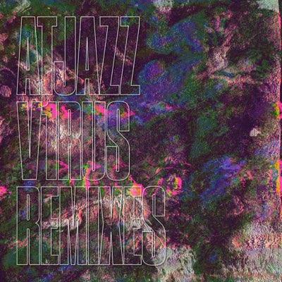 Atjazz – V1rus (The Phat Ones Remix)