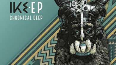 Chronical Deep – Ike EP