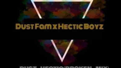 Dust Fam & Hectic Boyz – Dust Hectic