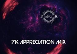 DysFonik – 7K Appreciation Mix