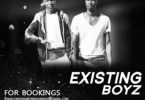Existing Boyz – We Are Back
