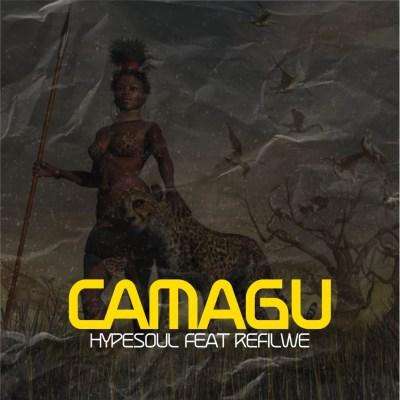Hypesoul Ft. Refilwe – Camagu (Original Mix)