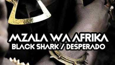 Mzala Wa Afrika – Black Shark