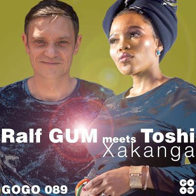 Ralf Gum & Toshi – Xakanga (Ralf GUM Dub)
