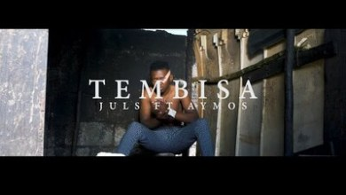 VIDEO: Juls ft. Aymos – Tembisa