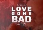 DJ Nova SA – Love Gone Bad Ft. ElJay