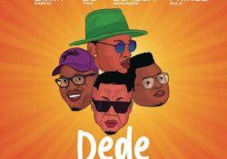 Ommy Dimpoz – Dede Ft. DJ Tira, Prince Bulo & Dladla Mshunqisi