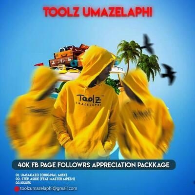 Toolz Umazelaphi – 40K FB Page Followers Appreciation Package